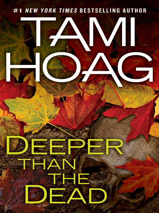 Book Review: Deeper than the Dead by Tami Hoag