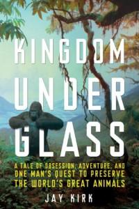 Book Review: Kingdom Under Glass by Jay Kirk