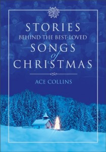 Book Review: Stories Behind the Best-Loved Songs of Christmas by Ace Collins