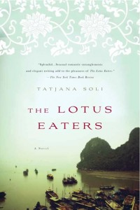Book Review: The Lotus Eaters by Tatjana Soli