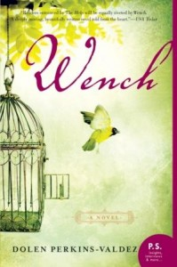 Book Review: Wench by Dolen Perkins-Valdes