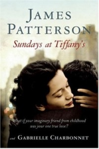 Sundays at Tiffany's by James Patterson and Gabrielle Charbonnet