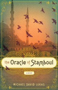 Book Review: The Oracle of Stamboul by Michael David Lukas