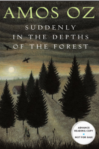 Book Review: Suddenly in the Depths of the Forest by Amos Oz