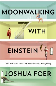 Book Review: Moonwalking with Einstein by Joshua Foer
