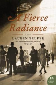 Book Review: A Fierce Radiance by Lauren Belfer