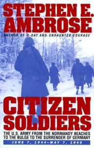 Citizen Soldiers by Stephen Ambrose