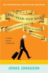 Book Review The Hundred-Year-Old Who Climbed Out Through the Window and Disappeared by Jonas Jonasson