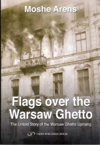 Book Review: Flags Over the Warsaw Ghetto by Moshe Arens