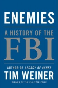 Book Review: Enemies A History of the FBI by Tim Weiner