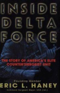 Book Review: Inside Delta Force by Eric L. Haney