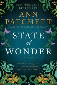 Book Review: State of Wonder by Anne Patchett