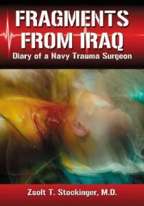 Book Review Fragments from Iraq Diary of a Navy Trauma Surgeon by Zsolt T Stockinger