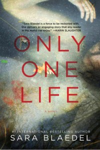 Book Review Only One Life by Sara Blaedel