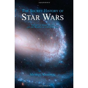 Book Review: The Secret History of Star Wars by Michael Kaminski