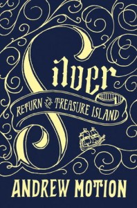 Book Review Silver Return to Treasure Island by Andrew Motion