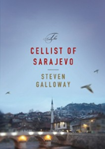 Book Review The Cellist of Sarajevo by Steven Galloway