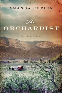 Book Review The Orchardist by Amanda Chopin