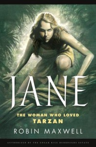 Book Review Jane The Woman Who Loved Tarzan by Robin Maxwell