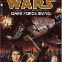 Book Review Star Wars Drk Force Rising by Timothy Zahn