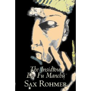 Book Review The Insidious Dr. Fu-Manchu by Sax Rohmer