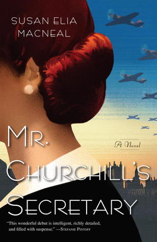 Book Review: Mr. Churchill's Secretary by Susan Elia MacNeal