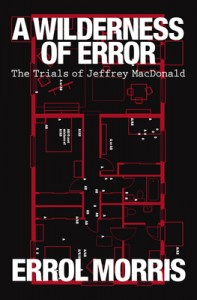 Book Review A Wilderness of Error by Errol Morris