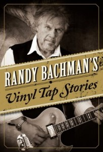 Book Review Randy Bachman's Vinyl Tap Stories