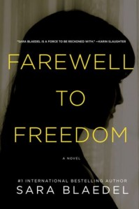 Book Review Farewell to Freedom by Sara Blaedel