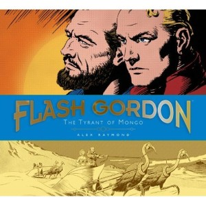 Book Review Flash Gordon The Tyrant of Mongo by Alex Raymond and Don