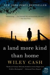 Book Review: A Land More Kind Than Home By Wiley Cash