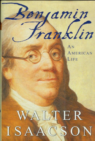 Book Review: Benjamin Franklin by Walter Isaacson