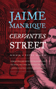 Book Review Cervantes Street by Jaime Manrique