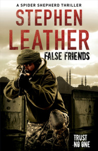 Book Review False Friends by Stephen Leather