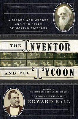 Book Review The Inventor and the Tycoon by Edward Ball