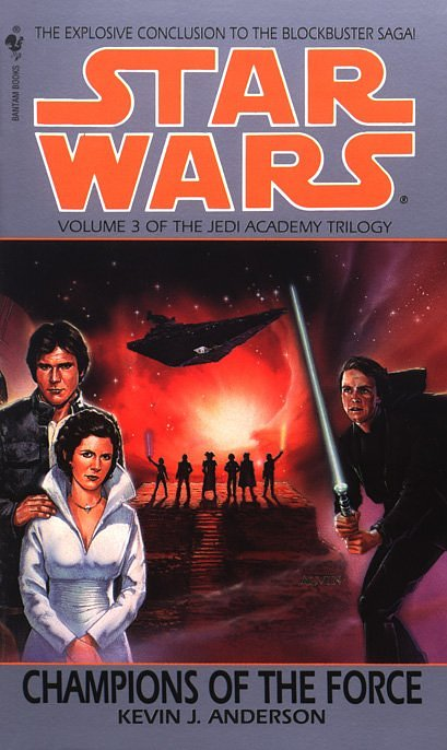 Book Review The Jedi Academy Trilogy III Champions of the Force by Kevin J. Anderson