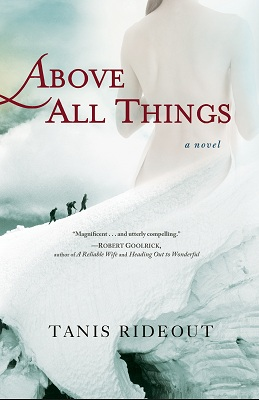 Book Review Above All Things by Tanis Rideout