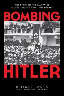 Book Review Bombing Hitler by Hellmut G. Haasis
