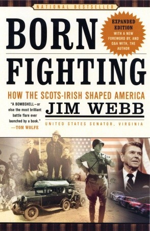 Book Review Born Fighting by Jim Webb