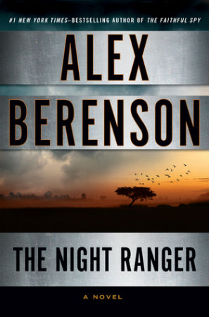 Book Review The Night Ranger by Alex Berenson
