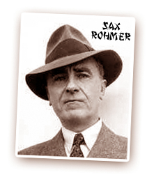 Fun Facts Friday: Sax Rohmer
