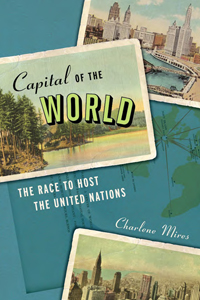 Book Review Capital of the World by Charlene Mires