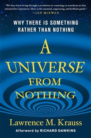 Book Review A Universe from Nothing Why There is Something Rather than Nothing by Lawrence Krauss