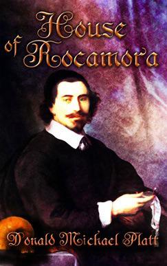 Book Review House of Rocamora by Donald Michael Platt