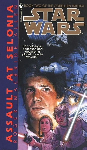 Book Review The Corellian Trilogy II Assault at Selonia (Star Wars) by Roger MacBride Allen