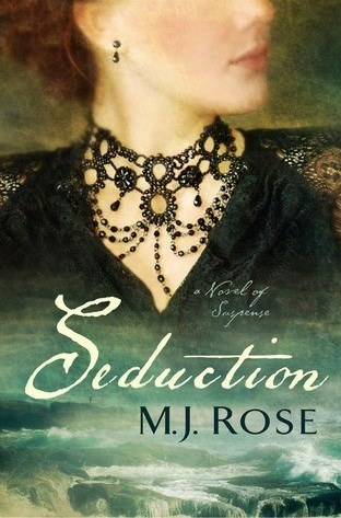 Book Review Seduction by MJ Rose