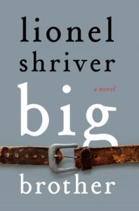 Book Review Big Brother by Lionel Shriver