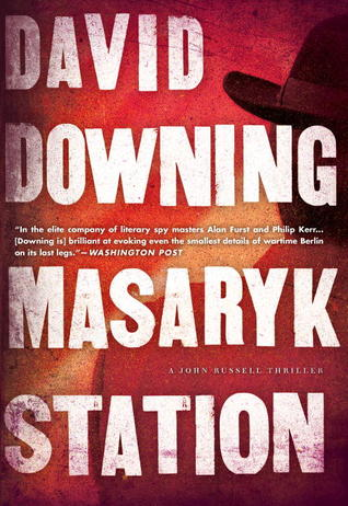Book Review Masaryk Station by David Downing