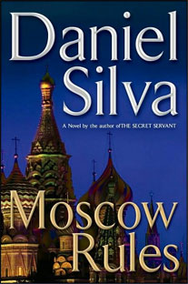 Book Review Moscow Rules by Daniel Silva