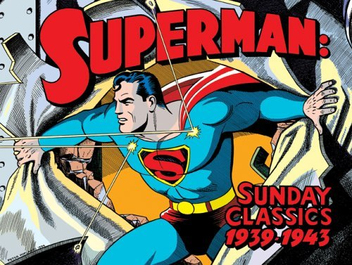 Book Review Superman Sunday Classics 1939-1943